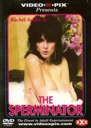 The Sperminator (1985) Rachel Ashley