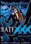 BatFXXX: Dark Night Parody from Bluebird thumbnail