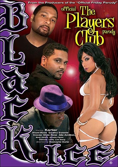 Official Players Club Parody XXX Porn Black Ice
