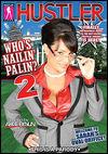 Thumbnail image for Who's Nailin' Palin? 2 with Lisa Ann