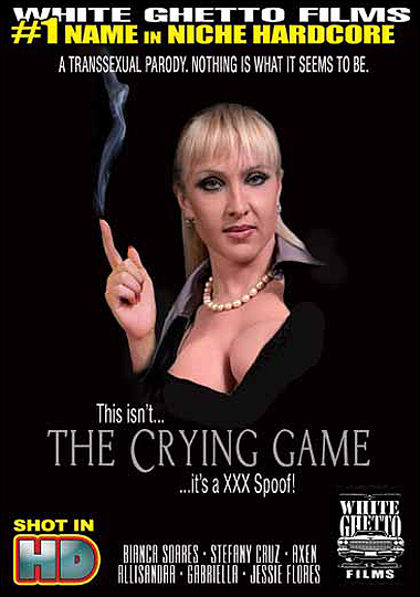 This Isn't The Crying Game XXX Spoof