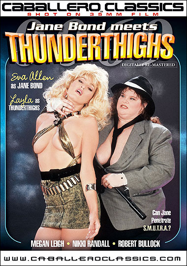 Jane Bond Meets Thunderthighs