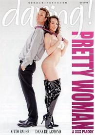 Pretty Woman: A XXX Parody - Dana DeArmond, Otto Bauer, Daring