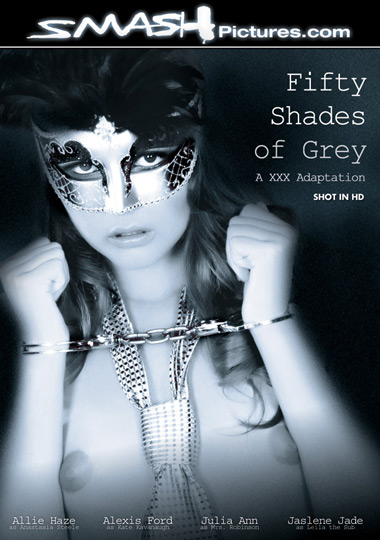 Fifty Shades Of Grey: A XXX Adaption starring Allie Haze