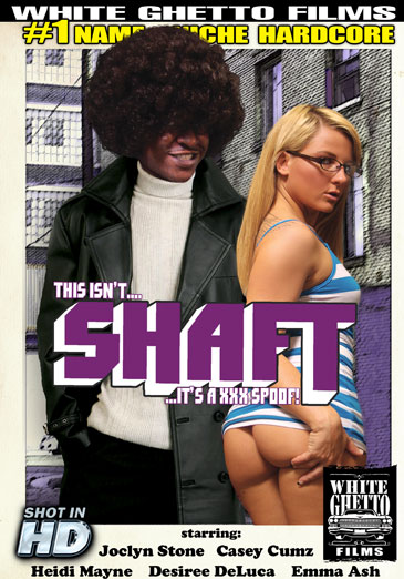 This Isn't Shaft ... It's A XXX Spoof!