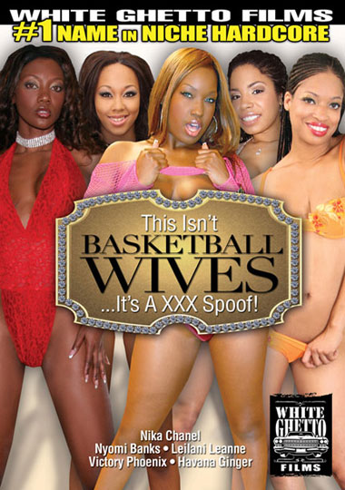 this-isnt-basketball-wives-xxx-spoof