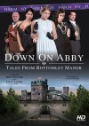 Down On Abby: Tales From The Bottomley Manor