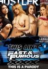 This Ain't Fast & Furious XXX