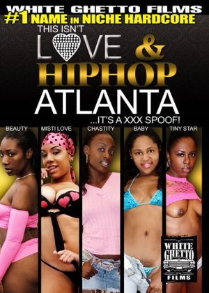 This Isn't Love & Hiphop: Atlanta ... It's a XXX Spoof!