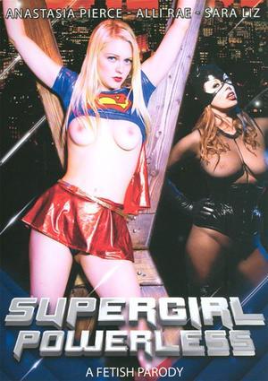 Supergirl Powerless: A Fetish Parody